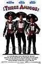 three amigos, 1986 (used with permission from moviegoods.com)